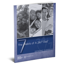 Fathering Guidebook: The 7 Habits of a 24/7 Dad™