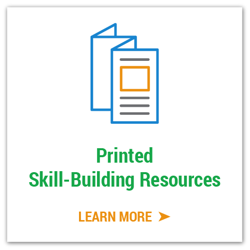 Printed Skill-Building Resources
