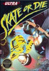 Skate or Die - NES Game