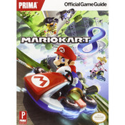 Mario Kart 8 Prima Official Game Guide For Nintendo Wii and Wii U