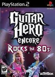 Guitar Hero Encore Rock the 80s - PS2 Game