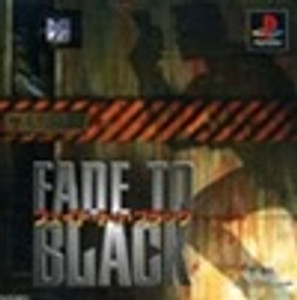 Fade To Black - PS1 Game