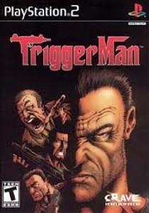 Trigger Man - PS2 Game