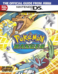 Pokemon Ranger Official Strategy Guide- Nintendo Power Player's Guide