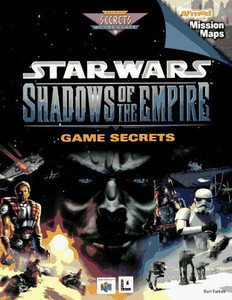 Star Wars Shadows of the Empire - Prima's Game Secrets