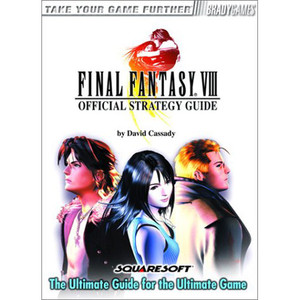 Final Fantasy VIII - Brady Games Strategy Guide