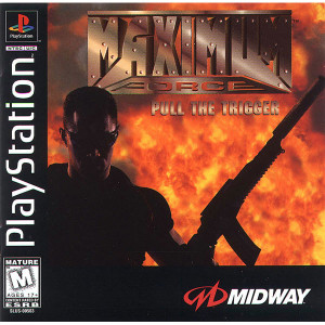Maximum Force Pull The Trigger - PS1 Game
