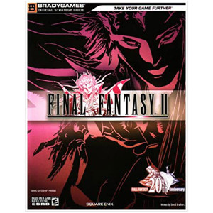 Final Fantasy II - Brady Games Official Strategy Guide
