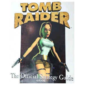 Tomb Raider - Official Strategy Guide (Eidos)