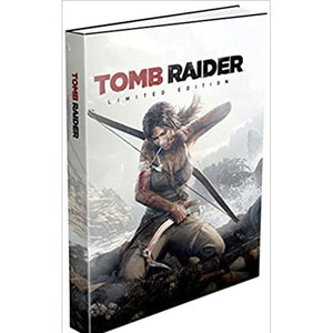 Tomb Raider Limited Edition Guide For Microsoft Xbox360 and Sony PS3
