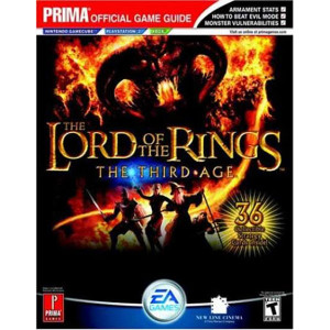 Lord of the Rings: The Third Age GameCube, PS2, Xbox - Prima Official Game Guide
