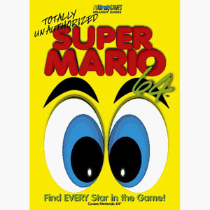 Super Mario 64 Totally Unauthorized BradyGames Official Game Guide For Nintendo N64