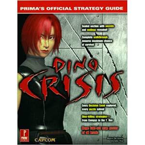 Dino Crisis Game Guide For Sony PS1 and Sega Dreamcast
