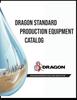 Dragon Standard Production Equipment Catalog