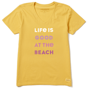 Women's Life is Good At the Beach Crusher Vee