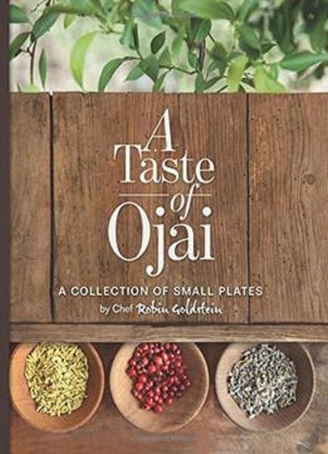 A Taste of Ojai by Private Chef Robin Goldstein