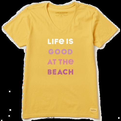 Women's Life is Good At the Beach Crusher Vee
