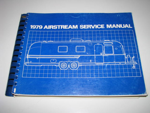 1979 Airstream Service Manual (BL008) FRONT COVER PICTURED