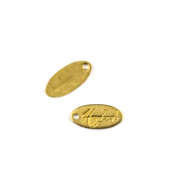 "Raw Brass 5x11mm ""Handmade"" Oval Tag Charm - 6 per bag - CTBYH-008b"