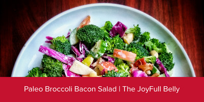 Paleo Broccoli Bacon Salad | The JoyFull Belly