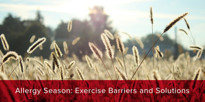 Exercise Barriers and Solutions in Allergy Season
