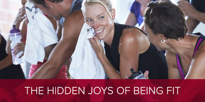 The Hidden Joys of Being Fit