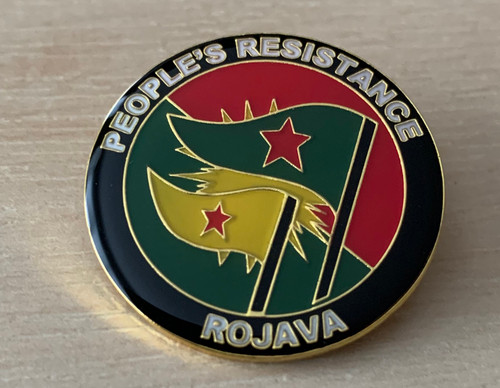 PEOPLE'S RESISTANCE ROJAVA enamel badge]  All profit to Heyva Sor a Kurdistane