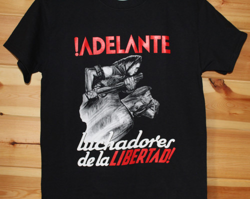 Reproduction of an historic Spanish civil war poster !ADELANTE  luchadores de la libertad!
