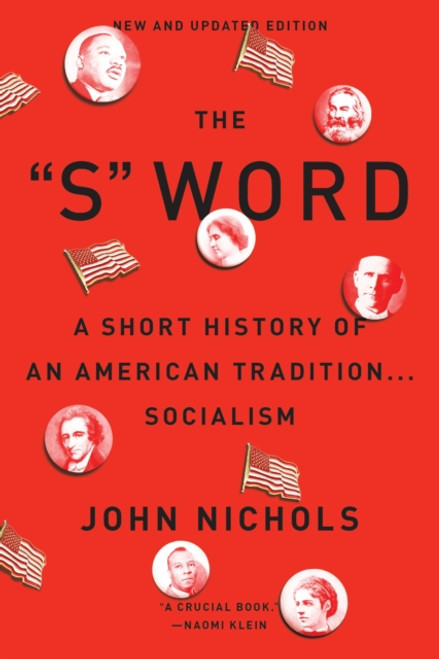 """The """"S"""" Word : A Short History of an American Tradition...Socialism"""