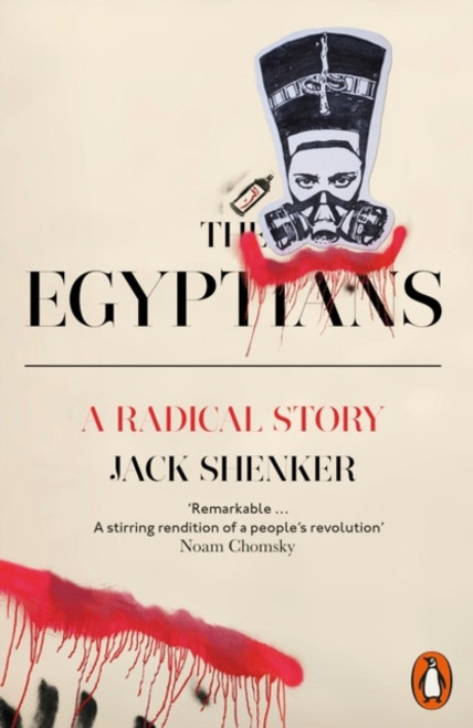 The Egyptians : A Radical Story