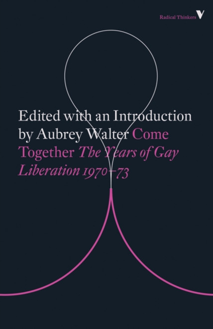 Come Together : Years of Gay Liberation