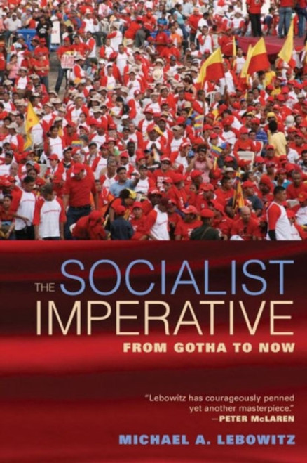 The Socialist Imperative : From Gotha to Now
