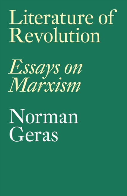 Literature of Revolution : Essays on Marxism