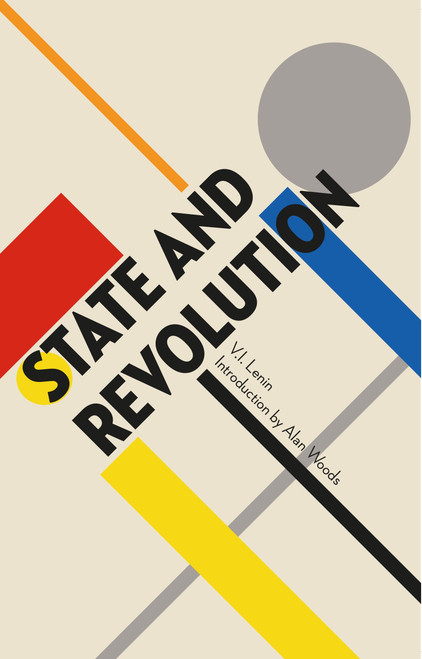State and Revolution V.I. Lenin