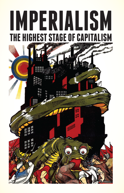 Imperialism: The Highest Stage of Capitalism V.I. Lenin