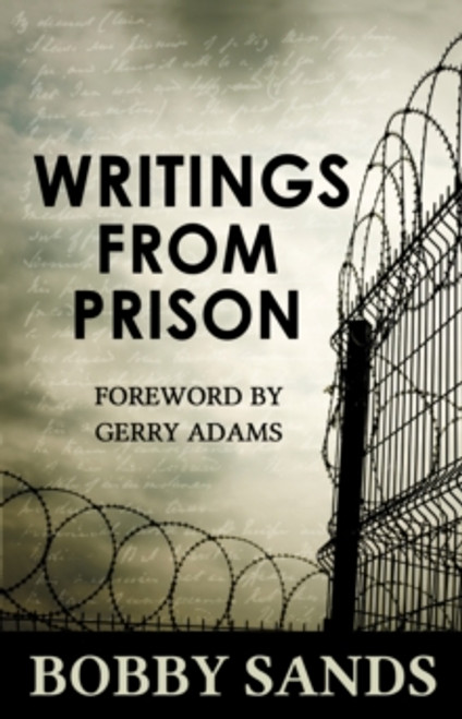 Writings From Prison : Bobby Sands