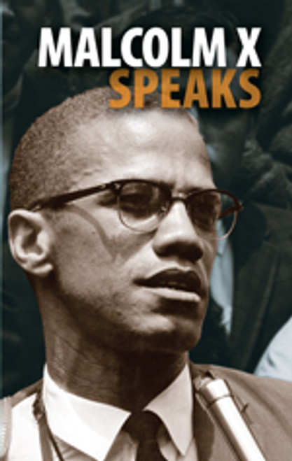 Malcolm X Speaks (hardback)
