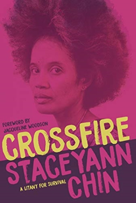 Crossfire : A Litany for Survival by Staceyann Chin