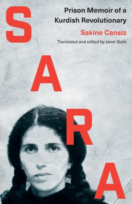 Sara : Prison Memoir of a Kurdish Revolutionary