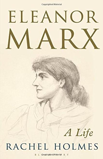 ELEANOR MARX: A LIFE