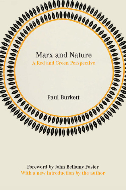Marx And Nature : A Red Green Perspective