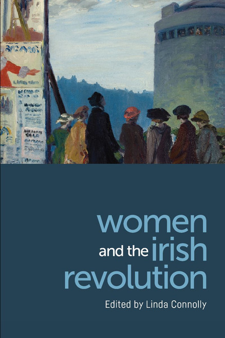 Women and the Irish Revolution