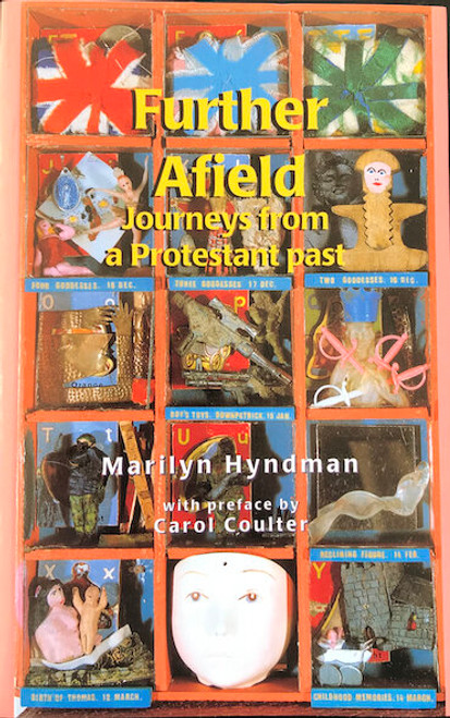 Further Afield Journeys From A Protestant Past