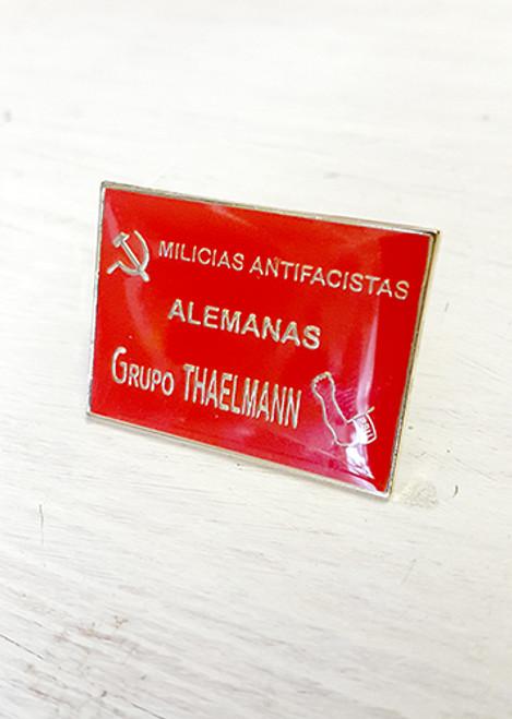 Milicias Antifascistas Grupo Thaelmann (Thälmann Battalion) Badge