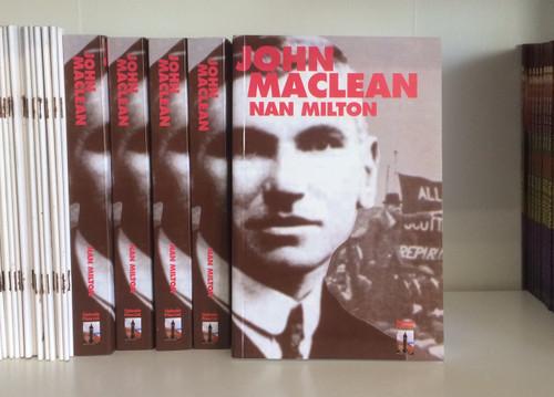 John MacLean by Nan Milton