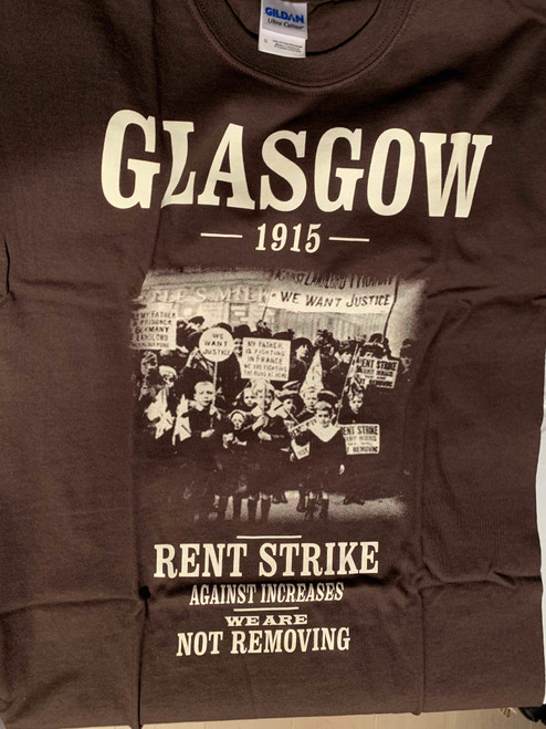 Glasgow Rent strike 1915 one colour hand screen printed brown t-shirt