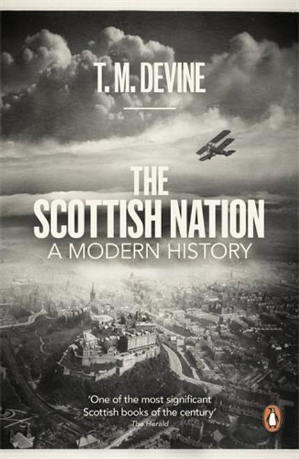 The Scottish Nation: A Modern History
