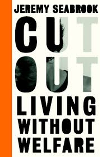 CUT OUT LIVING WITHOUT WELFARE