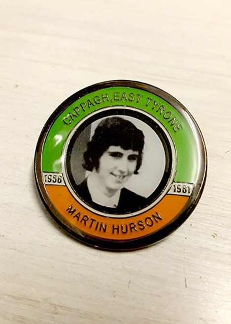 Martin Hurson Hunger Striker Commemorative Badge
