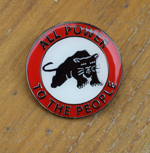 ALL POWER TO THE PEOPLE enamel badge.